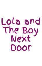 Lola and The Boy Next Door by zero_balance