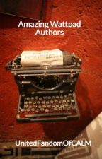 Amazing Wattpad Authors by UnitedFandomOfCALM
