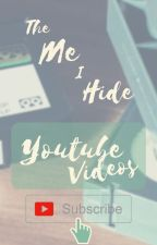The Me I Hide | YouTube Videos by themeihide