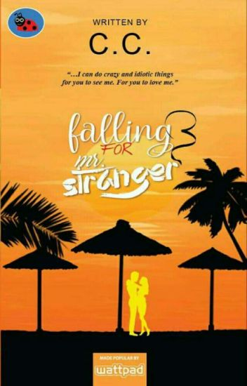 Falling For Mr. Stranger [To Be Published]