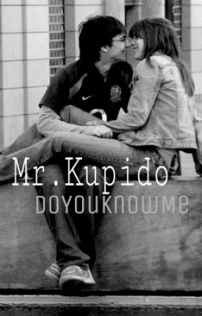 Mr. Kupido (One-shot) by DoYouKnowMe