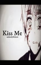 [ Hetalia USUK] Kiss me  by nobodyXthere