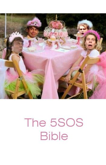 The 5sos Bible