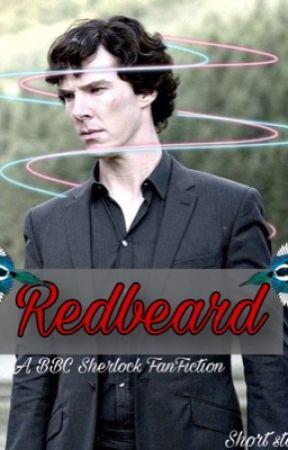 Redbeard - BBC Sherlock FanFiction by 221b_sherlockholmes