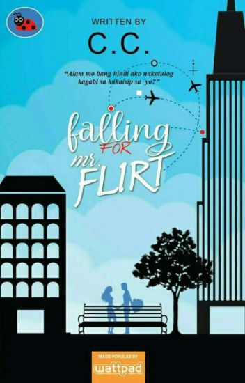 Falling For Mr. Flirt [To Be Published]