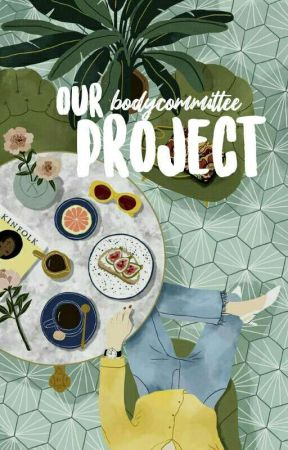 Our Project by bodycommittee