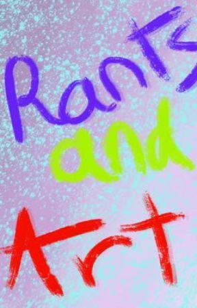 Random art and rants by DCr3ativ3Abomination