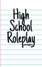 High School Roleplay by St4rlightx