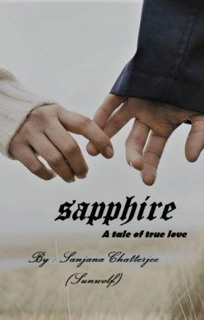 Sapphire: A tale of true love by Sun-wolf