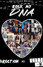 Rock My DNA by directionermixergirl