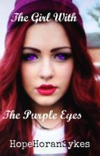 The Girl with The Purple Eyes (V1-Louis Tomlinson,V2-1D) by HopeHoranSykes