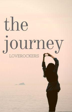 The Journey ✓ by Loverockers