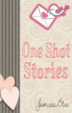 One Shot Stories by JamieeeBlue