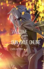 Welcome to GUN GALE ONLINE ( SAO OC fanfic ) by zombigail-chan