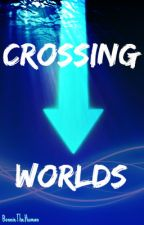 Crossing Worlds (Avatar: A Fanfiction) by BonnieTheHuman