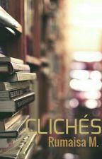 Clichés by ThisLurvelyPolkadot