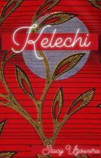 Kelechi  by stacylivesloud