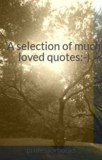 A selection of much loved quotes:-) by professorbooks