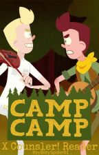 Camp Camp X Counselor! Reader by ItsyBittySpider01