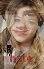 Love And Hate, (one direction fan fiction) by itsashleyboo13