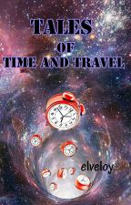 Tales of Time and Travel (LGBT) by elveloy