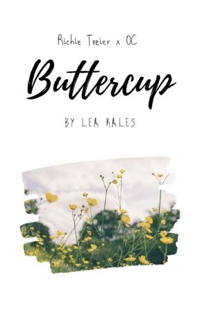 Buttercup | Richie Tozier x OC by prosenpoetry