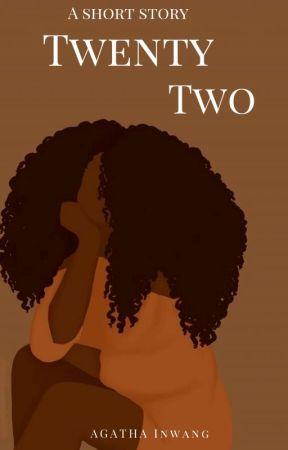 Twenty-two  by Lafilleagath