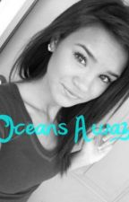 Oceans Away (EDITING) by onedirection365