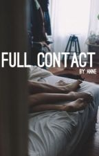 Full Contact by anne_luvs