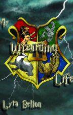 My Wizarding Life by lyrabelton007