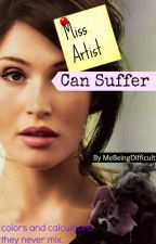 Miss Artist Can Suffer by MeBeingDifficult