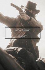 Arthur Morgan | OneShots by ArthurMorgansGirl