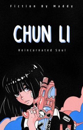 Chun Li : reincarnated soul by EunziePark
