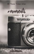 #moments by cuddlesANDpuddles