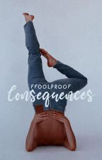 Consequences by ffoolproof