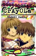 Crayola (OneShot) by BlackButterfly_05