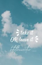 Take It or Leave It | Falsettos Fanfiction by katethewriter_