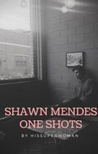 SHAWN MENDES ONE SHOTS by hissuperwoman