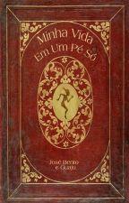Minha Vida em Um Pé Só, de José Bento e Guaju by Leandro_Greco