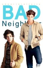 Bad Neighbour by Sheeriotellarry
