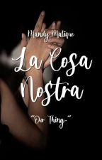 "La Cosa Nostra - ""Our Thing."" by pinkpeaaches"
