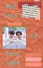 Not Love At First Sight || TharnType by luke_luzar