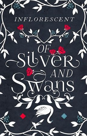 Of Silver and Swans | #nanowrimo2019 by infIorescent