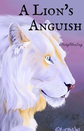 A Lion's Anguish M||M by MystyBlueJay