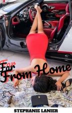 FAR FROM HOME by StephanieLanier