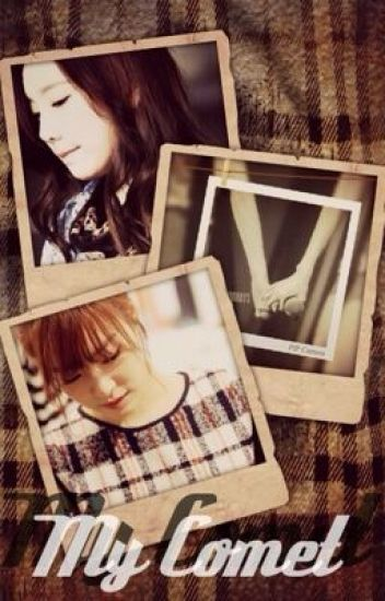 [LONGFIC] My Comet | Taeny [End]
