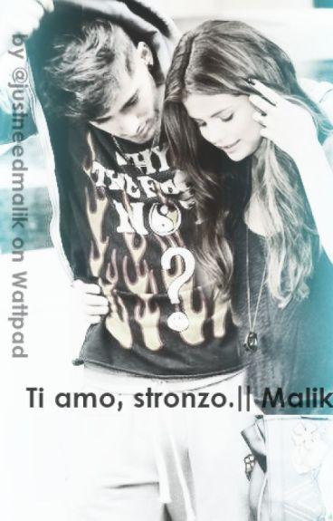 Ti amo, stronzo. || Malik.