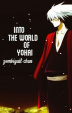 Into The World Of Yokai - ( Nurarihyon no Mago OC Fanfic ) by zombigail-chan