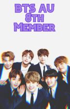 BTS AU 8th Member by anonymousuno