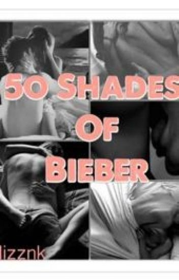 50 Shades of Bieber